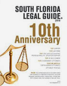 South Florida Legal Guide 10th Anniversary